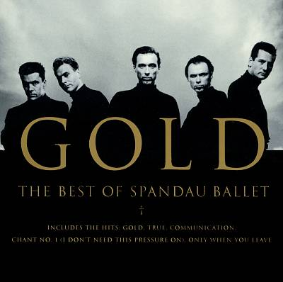 GOLD:THE BEST  OF  SPANDAU  BALLETよりTRUE